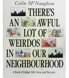 There's an Awful Lot of Weirdos in Our Neighbourhood!