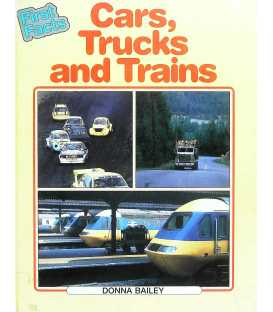 Cars, Trucks and Trains (First Facts)