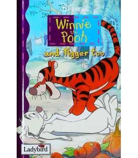 Winnie the Pooh and Tiger Too
