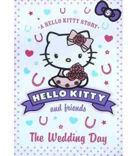 Hello Kitty and Friends (The Wedding Day)
