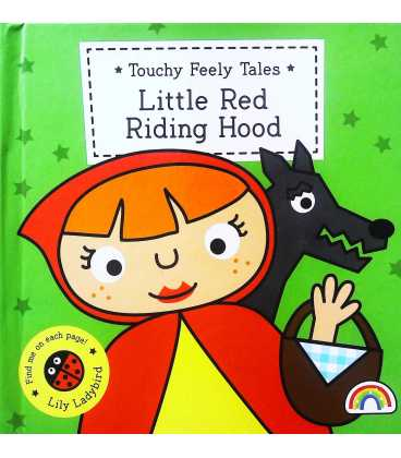 Little Red Riding Hood (Touchy Feely Tales)