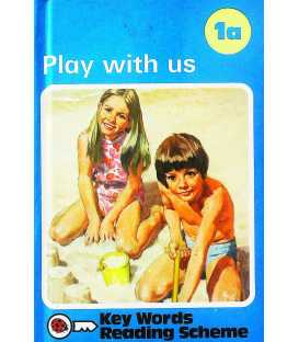 Play With Us (Ladybird Key Words Reading Scheme Book, No. 1a)
