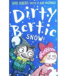 Snow! (Dirty Bertie)
