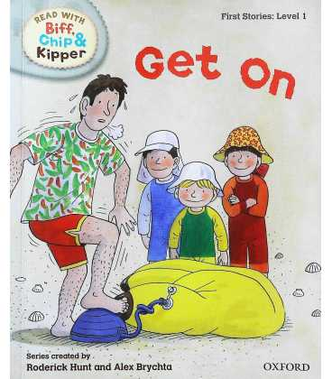 Read with Biff, Chip, and Kipper: First Stories, Level 1: Get On
