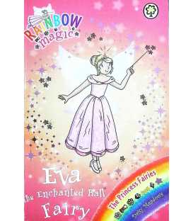 Eva the Enchanted Ball Fairy (Rainbow Magic)