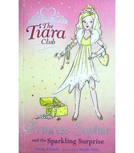 Princess Sophia and the Sparkling Surprise (The Tiara Club)
