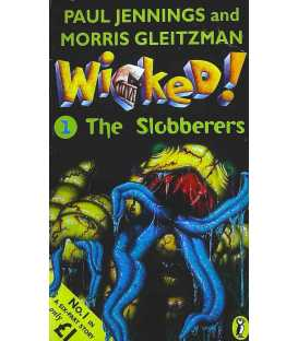 Wicked! The Slobberers