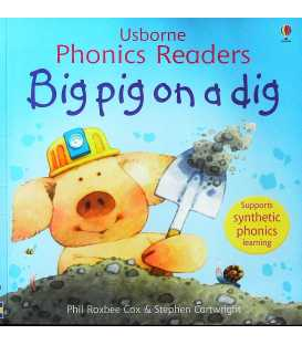 Big Pig on a Dig (Usborne Phonics Readers)