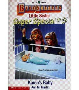 Karen's Baby (Baby-Sitters Little Sister Super Special # 5)