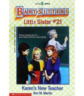 Karen's New Teacher (Baby-Sitters Little Sister, No. 21)