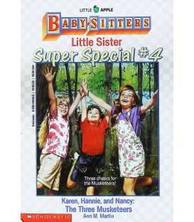 Karen, Hannie and Nancy (Baby-Sitters Little Sister Super Special # 4)