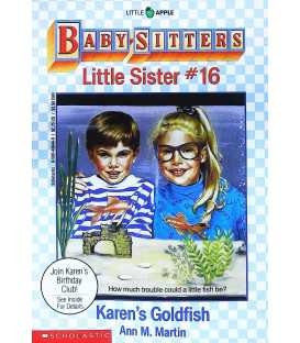 Karen's Goldfish (Baby-Sitters Little Sister, No.16)