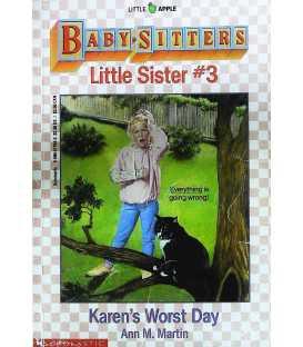 Karen's Worst Day (Baby-Sitters Little Sister, 3)