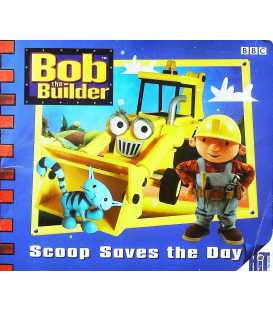 Bob the Builder: Scoop Saves the Day Storybook 3 (Bob the Builder Storybook)