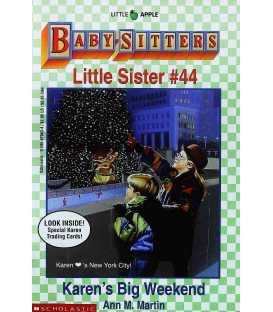 Karen's Big Weekend (Baby-Sitter's Little Sister, No. 44)