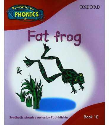 Read Write Inc. Home Phonics: Fat Frog: Book 1E