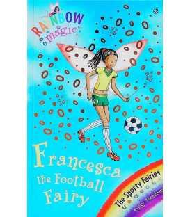 Francesca the Football Fairy (Rainbow Magic)