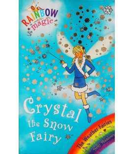 Crystal the Snow Fairy (Rainbow Magic)