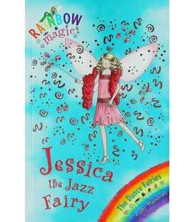 Jessica the Jazz Fairy (Rainbow Magic)