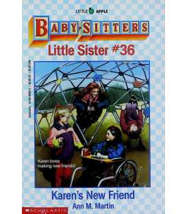 Karen's New Friend (Baby-Sitters Little Sister, No. 36)