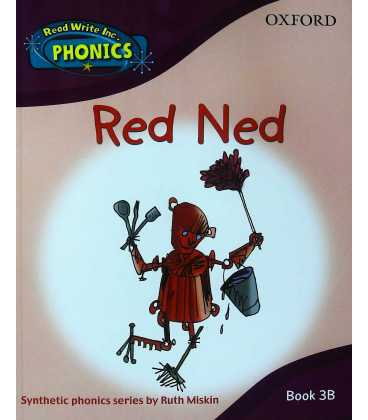 Read Write Inc. Phonics: Red Ned Book 3b