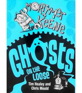 Ghosts on the Loose (Mortimer Keene)