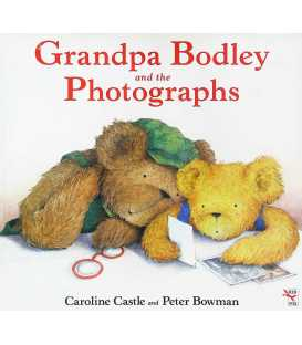 Grandpa Bodley and the Photographs