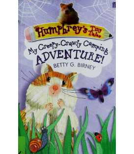 Humphrey's Tiny Tales My Creepy-Crawly Camping Adventure