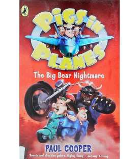 Pigs In Planes The Big Bear Nightmare
