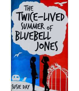 Twice-lived Summer of Bluebell Jones