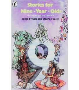Stories for Nine Year Olds and Other Young Readers