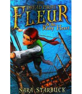The Dread Pirate Fleur and the Ruby Heart