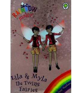 Lila and Myla the Twins Fairies (Rainbow Magic)