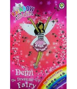 Demi the Dressing-Up Fairy (Rainbow Magic: The Princess Fairies)