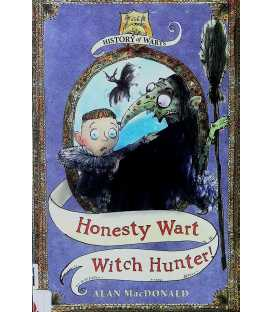 Honesty Wart Witch Hunter! (History of Warts)