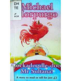 Cockadoodle-doo, Mr.Sultana!
