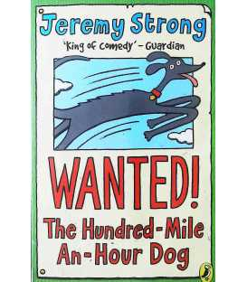Wanted! The Hundred Mile An Hour Dog