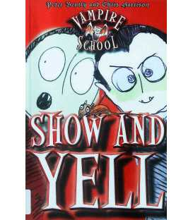 Vampire School Show and Yell
