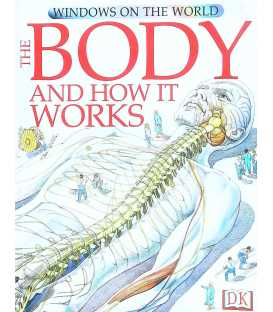 The Body and How It Works