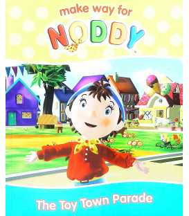 The Toy Town Parade (Make Way for Noddy)