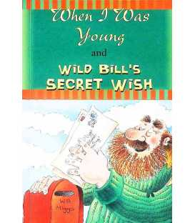 When I Was Young/Wild Bill's Secret Wish
