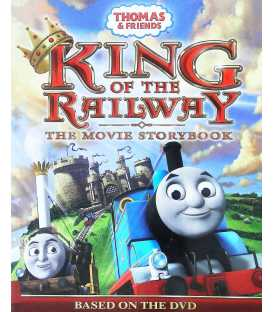 Thomas and Friends King of the Railway the Movie Storybook (Thomas & Friends)
