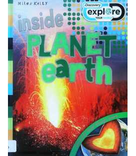 Inside Planet Earth (Discovery Explore Your World)