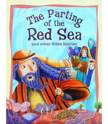 The Parting of the Red Sea and Other Bible Stories