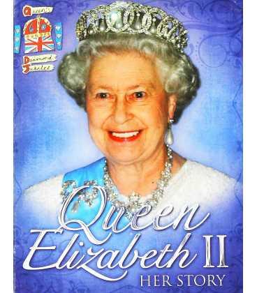 Queen Elizabeth II: Her Story