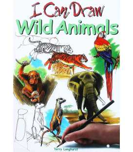 Wild Animals (I Can Draw)