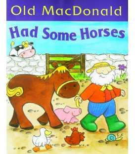 Old Macdonald Had Some Horses