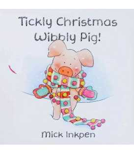 Tickly Christmas, Wibbly Pig!
