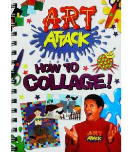 Art Attack: How to Collage