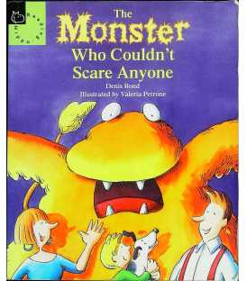 The Monster Who Couldn't Scare Anyone